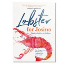 Lobster for Josino - Fabulous Food for Our Final Days